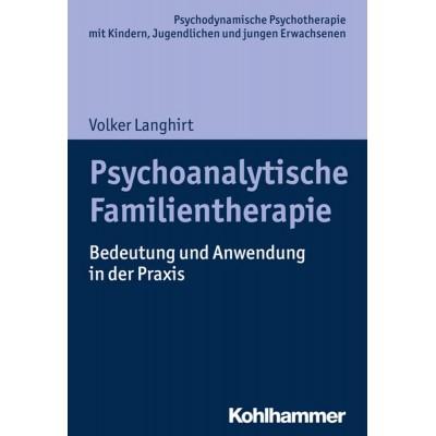 Psychoanalytische Familientherapie
