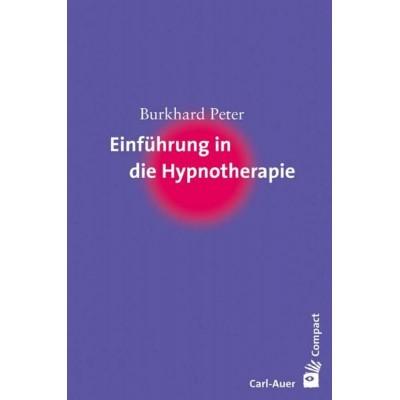 Einführung in die Hypnotherapie