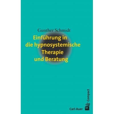 Einführung in die hypnosystemische Therapie und Beratung