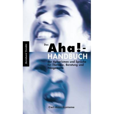 Das Aha!-Handbuch der Aphorismen und Sprüche Therapie,...