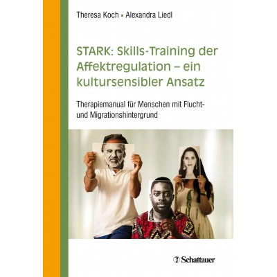STARK: Skills-Training zur Affektregulation – ein...