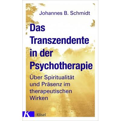 Das Transzendente in der Psychotherapie
