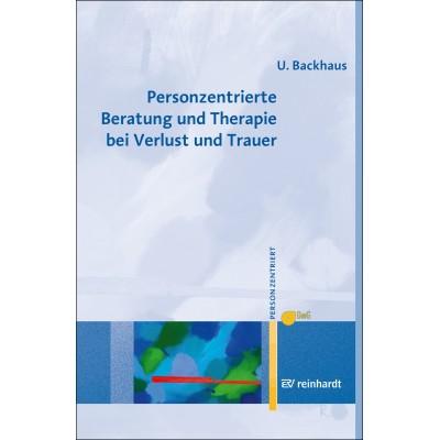 Personzentrierte Beratung und Therapie bei Verlust und...