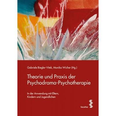 Theorie und Praxis der Psychodrama-Psychotherapie