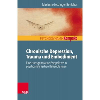 Chronische Depression, Trauma und Embodiment