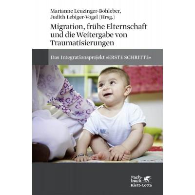 Migration, frühe Elternschaft und die Weitergabe von...