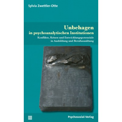 Unbehagen in psychoanalytischen Institutionen