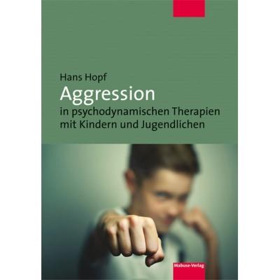 Aggression in psychodynamischen Therapien mit Kindern und...