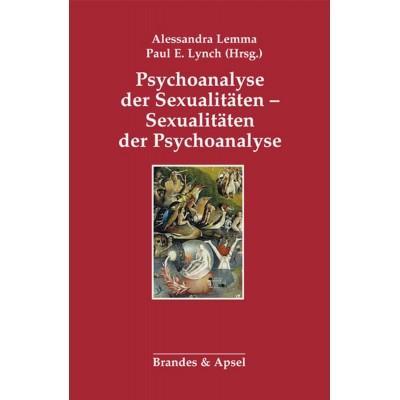 Psychoanalyse der Sexualitäten – Sexualitäten der...
