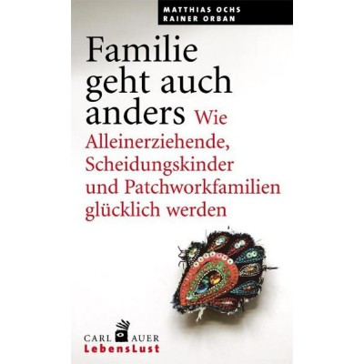 Familie geht auch anders