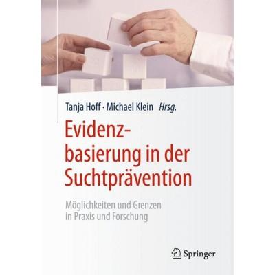 Evidenzbasierung in der Suchtprävention