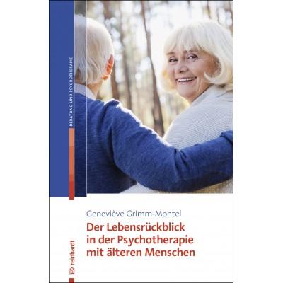 Der Lebensrückblick in der Psychotherapie mit älteren...