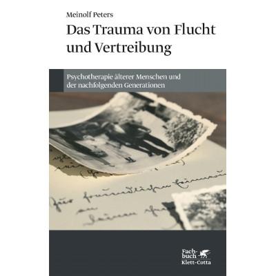Das Trauma von Flucht und Vertreibung