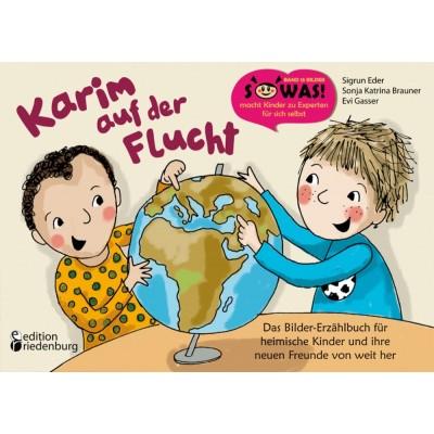 Karim auf der Flucht - Das Bilder-Erzählbuch für...