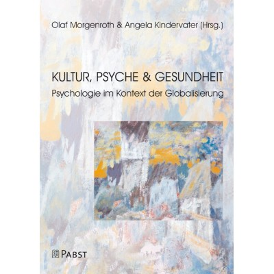 Kultur, Psyche und Gesundheit