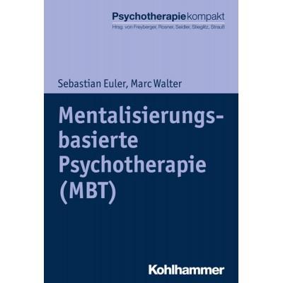 Mentalisierungsbasierte Psychotherapie (MBT)