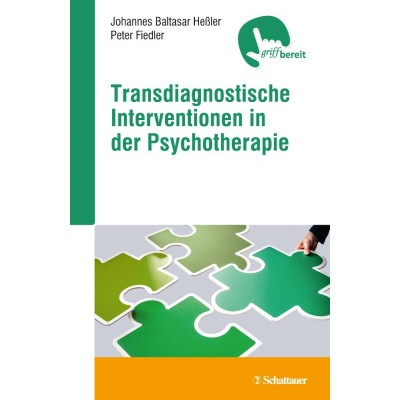 Transdiagnostische Interventionen in der Psychotherapie