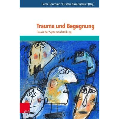 Trauma und Begegnung