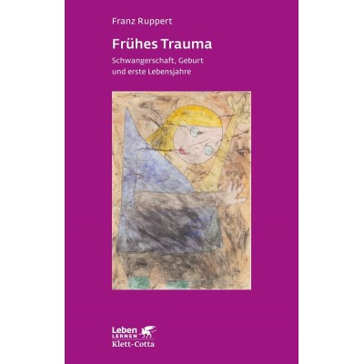 Frühes Trauma