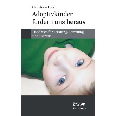 Adoptivkinder fordern uns heraus