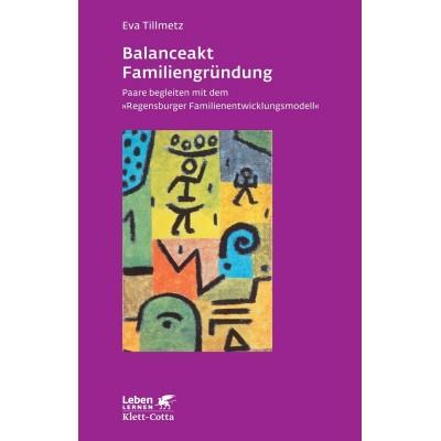 Balanceakt Familiengründung