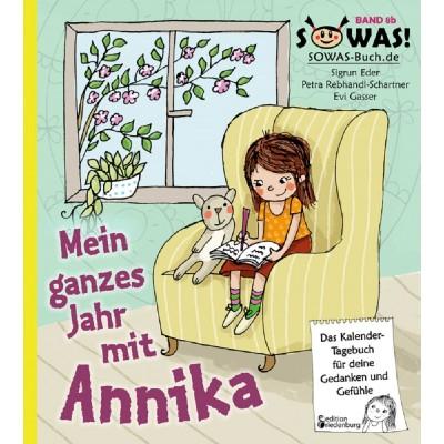 Mein ganzes Jahr mit Annika - Das Kalender-Tagebuch für...