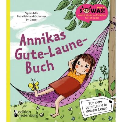 Annikas Gute-Laune-Buch - Für mehr gute Laune in deinem...