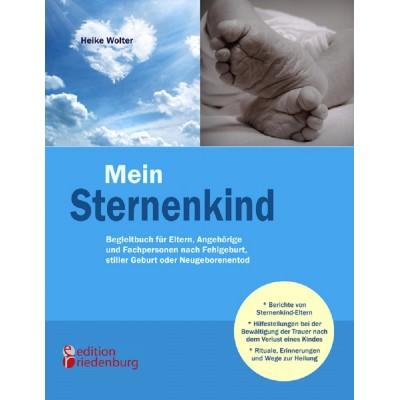 Mein Sternenkind - Begleitbuch für Eltern, Angehörige und...