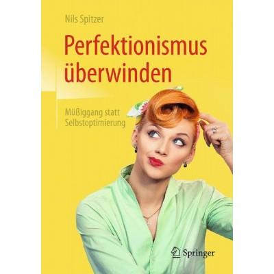Perfektionismus überwinden
