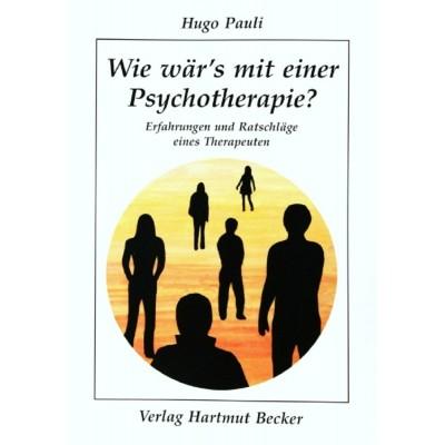 Wie wär's mit einer Psychotherapie?