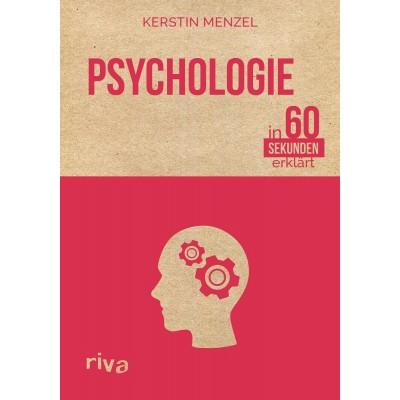Psychologie in 60 Sekunden erklärt