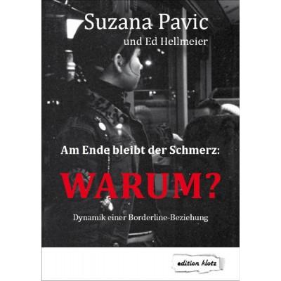 Am Ende bleibt der Schmerz und die Frage WARUM?