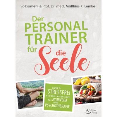 Der Personal Trainer für die Seele