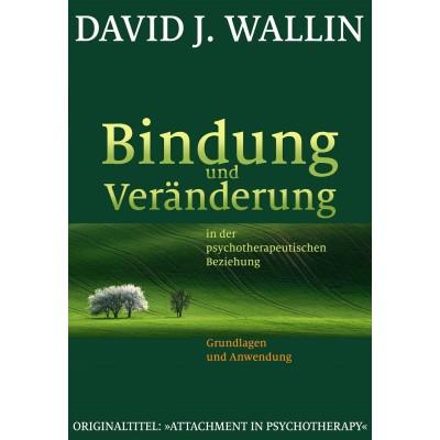 Bindung und Veränderung in der psychotherapeutischen...