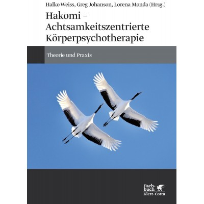 Hakomi - Achtsamkeitszentrierte Körperpsychotherapie