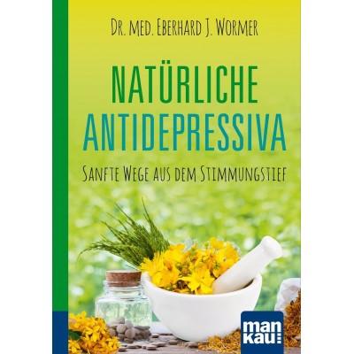 Natürliche Antidepressiva. Kompakt-Ratgeber