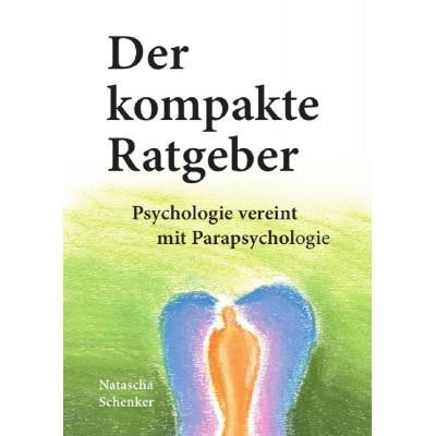 Der kompakte Ratgeber: Psychologie vereint mit...
