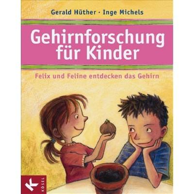 Gehirnforschung für Kinder – Felix und Feline entdecken...