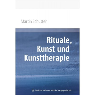 Rituale, Kunst und Kunsttherapie