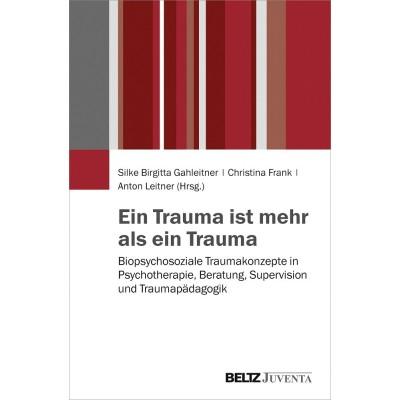 Ein Trauma ist mehr als ein Trauma