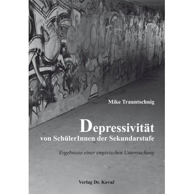 Depressivität von SchülerInnen der Sekundarstufe