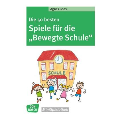 """Die 50 besten Spiele für die """"Bewegte Schule"""""""