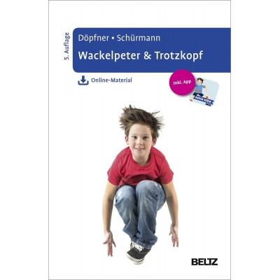 Wackelpeter & Trotzkopf