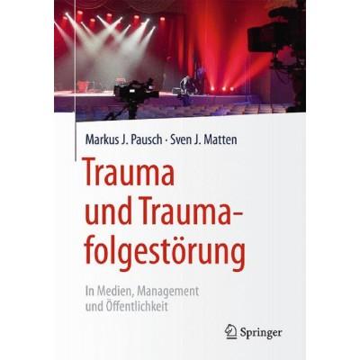 Trauma und Traumafolgestörung