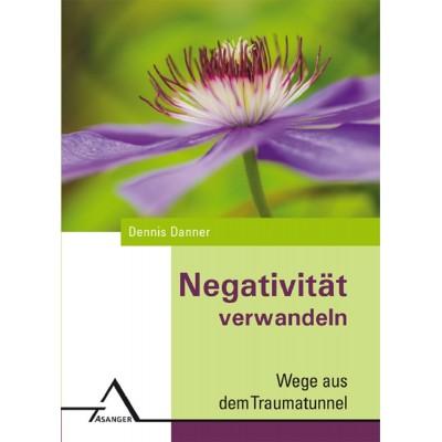 Negativität verwandeln