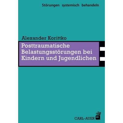 Posttraumatische Belastungsstörungen bei Kindern und...