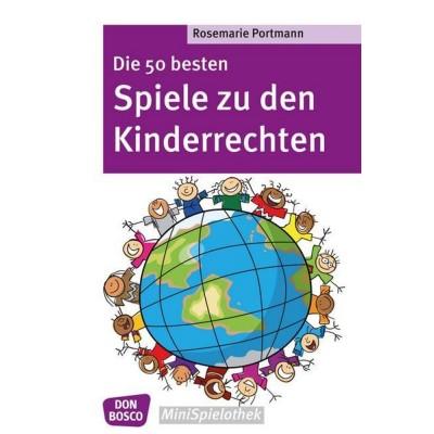 Die 50 besten Spiele zu den Kinderrechten