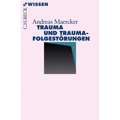 Trauma und Traumafolgestörungen