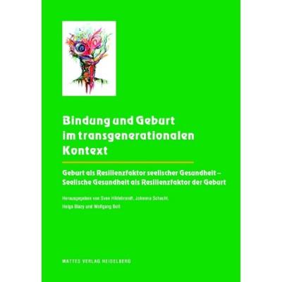 Bindung und Geburt im transgenerationalen Kontext
