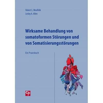 Wirksame Behandlung von somatoformen Störungen und von...